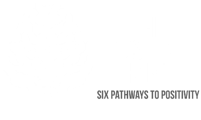 The Positive Habit - Six Pathways to Positivity